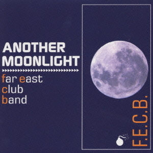 Another Moonlight /FarEastClubBand
